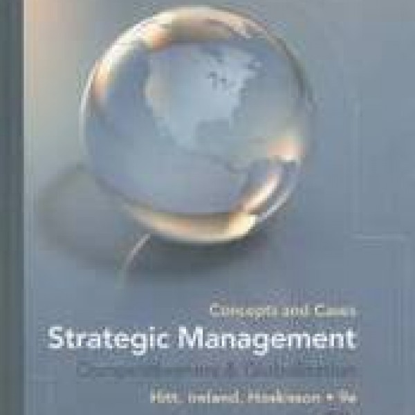 TestBank for Strategic Management Concepts And Cases Competitiveness And Globalization 9/E by Hitt
