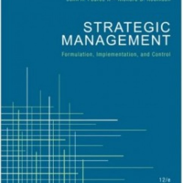 Test Bank for Strategic Management 12/E by Pearce