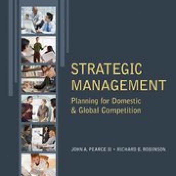 TestBank for Strategic Management Planning For Domestic & Global Competition 13/E by Pearce