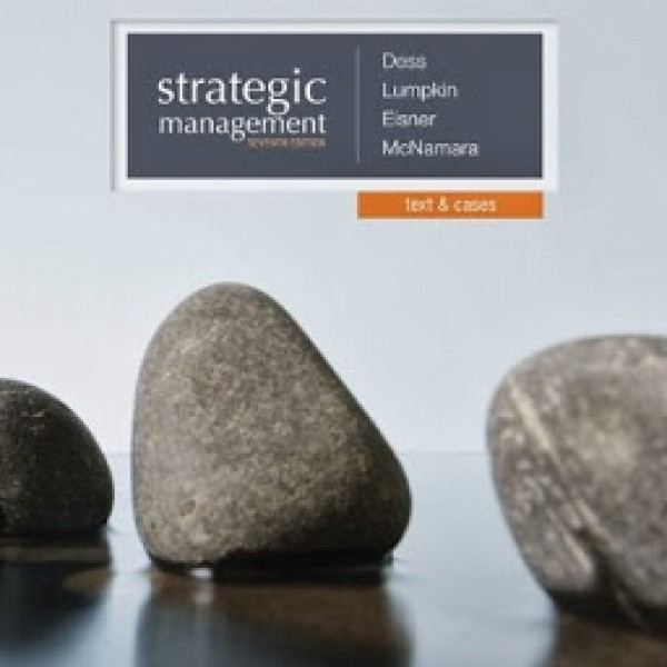 TestBank for Strategic Management Text And Cases 7/E by Dess
