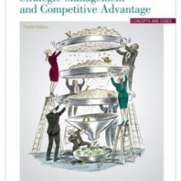 TestBank for Strategic Management And Competitive Advantage 4/E by Barney