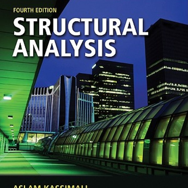 Solution Manual for Structural Analysis 4/E SI units Edition by Kassimali