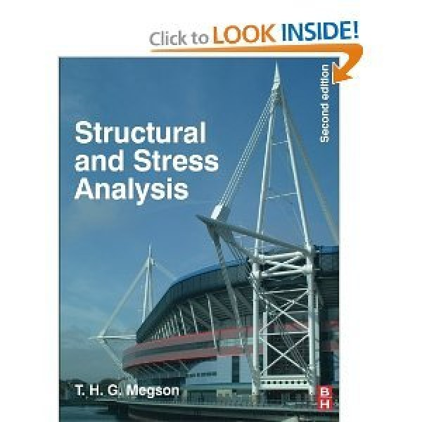 Solution Manual for Structural And Stress Analysis 2/E by Megson