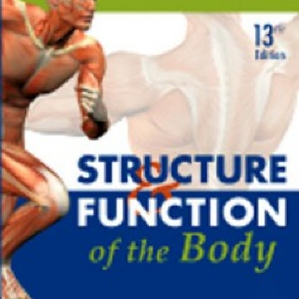Test Bank for Structure And Function Of The Body 13/E by Thibodeau