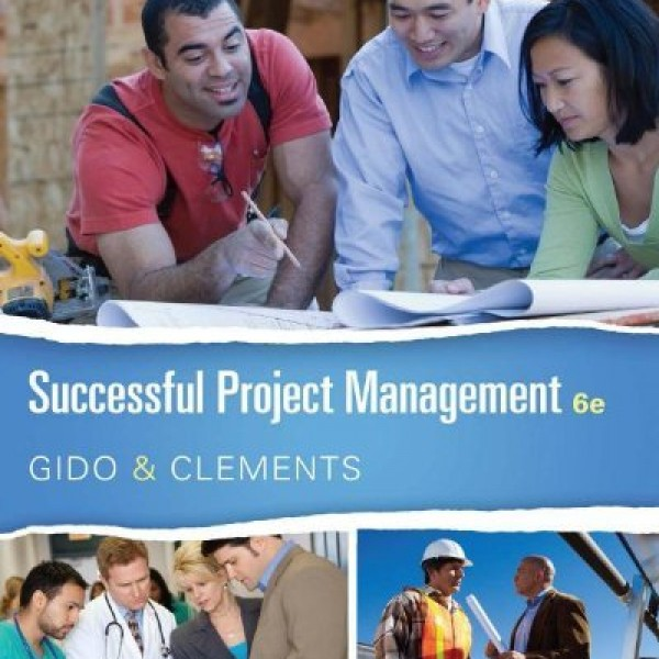 Test bank for Successful Project Management 6/E by Gido
