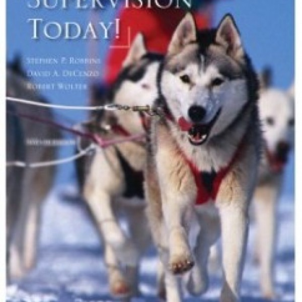 Test Bank for Supervision Today 7/E by Stephen P. Robbins