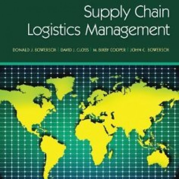 Solution Manual for Supply Chain Logistics Management 4/E by Bowersox