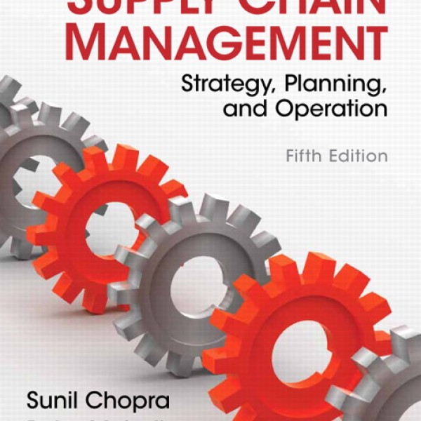 Test bank for Supply Chain Management 5/E by Chopra