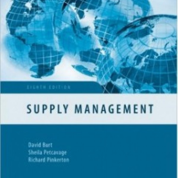 Test Bank for Supply Management 8/E by Burt