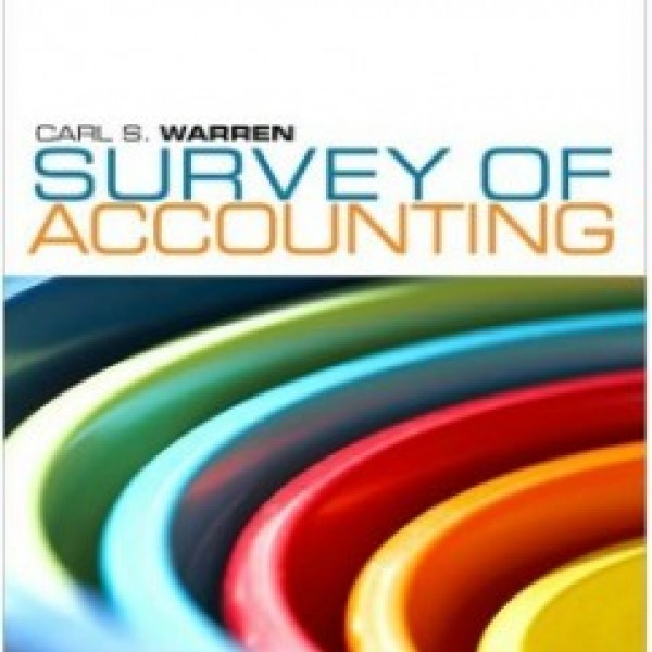 Test Bank for Survey Of Accounting 5/E by Warren