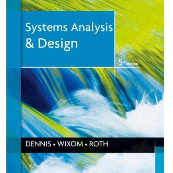 Test Bank for Systems Analysis And Design 5/E by Dennis