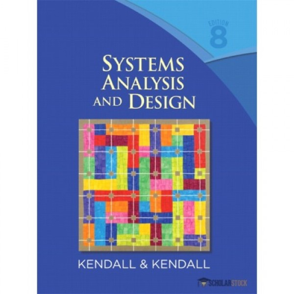 Test Bank for Systems Analysis And Design 8/E by Kendall