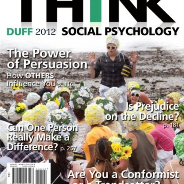 Solution Manual for THINK Social Psychology 2012 1/E by Duff