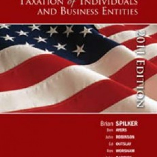 Test Bank for Taxation Of Individuals And Business Entities 2011 2/E by Spilker