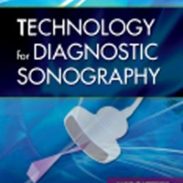 Test Bank for Technology For Diagnostic Sonography 1/E by Hedrick
