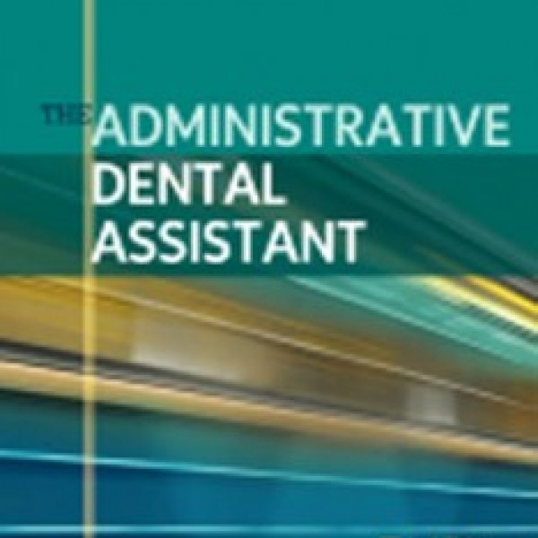 Test Bank for The Administrative Dental Assistant 3/E by Gaylor