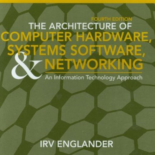 Solution Manual for The Architecture Of Computer Hardware 4/E by Englander