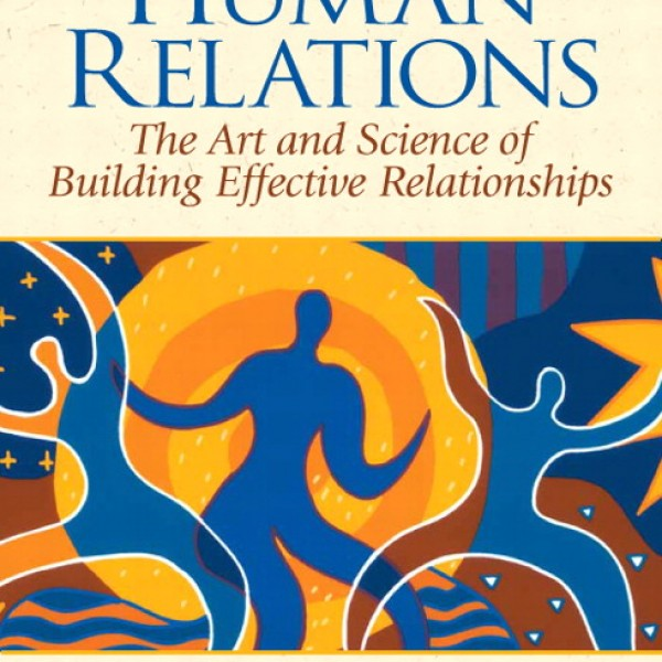 Test bank for The Art And Science Of Building Effective Relationships 1/E by Hamilton