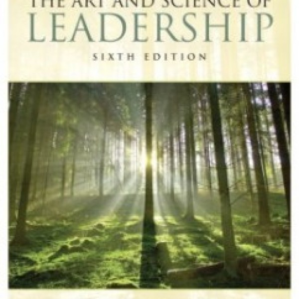 Test Bank for The Art And Science Of Leadership 6/E by Nahavandi