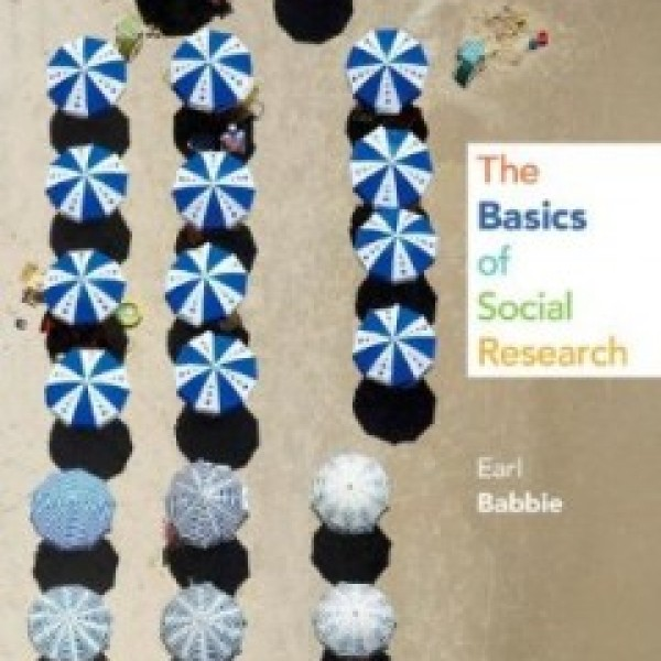 Test Bank for The Basics Of Social Research 6/E by Babbie