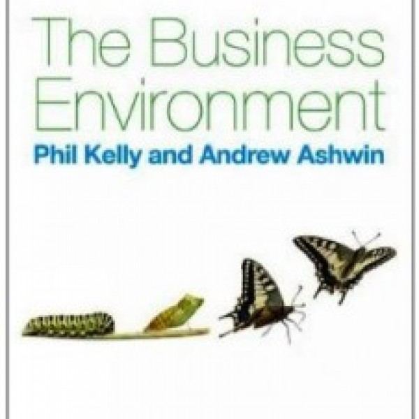 Test Bank for The Business Environment 1/E by Kelly