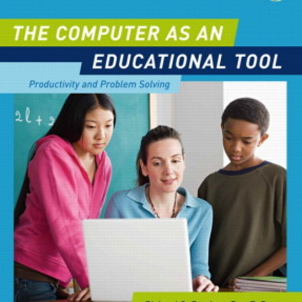 Test Bank for The Computer As An Educational Tool: Productivity And Problem Solving 5/E by Forcier