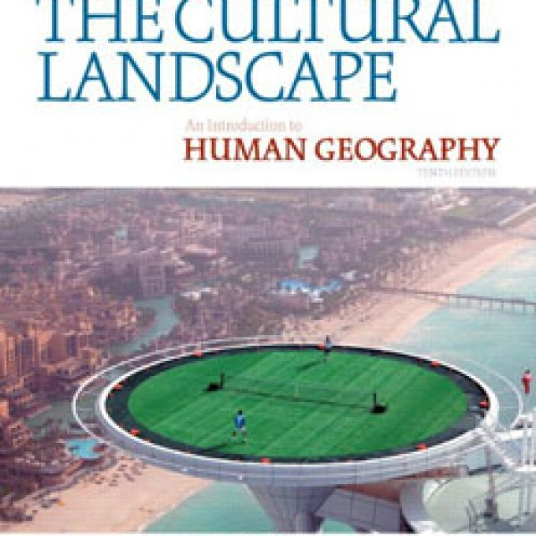 Test Bank for The Cultural Landscape: An Introduction To Human Geography 10/E by Rubenstein