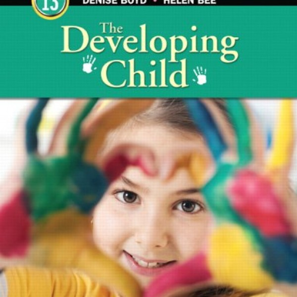 Solution Manual for The Developing Child 13/E by Bee