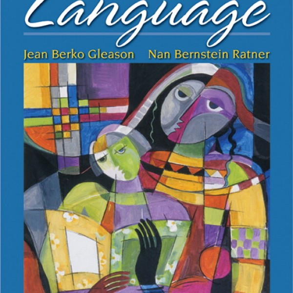 Test Bank for The Development Of Language 8/E by Gleason