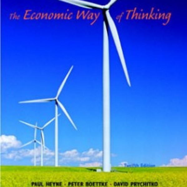 Test Bank for The Economic Way Of Thinking 12/E by Heyne