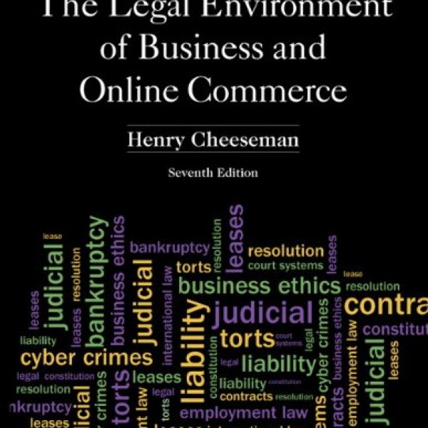 Solution Manual for The Legal Environment Of Business And Online Commerce 7/E by Cheeseman
