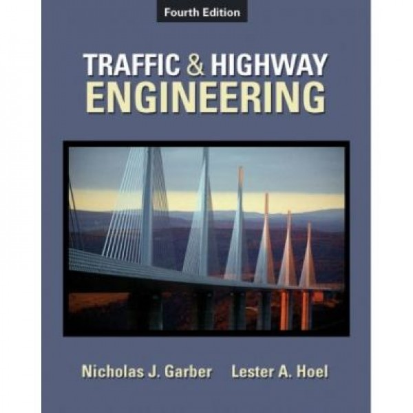 Solution Manual for Traffic & Highway Engineering 4/E by Garber