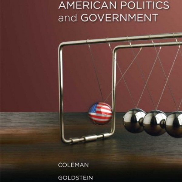 Solution Manual for Understanding American Politics And Government 2/E by Coleman