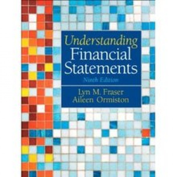 Solution Manual for Understanding Financial Statements 9/E by Fraser