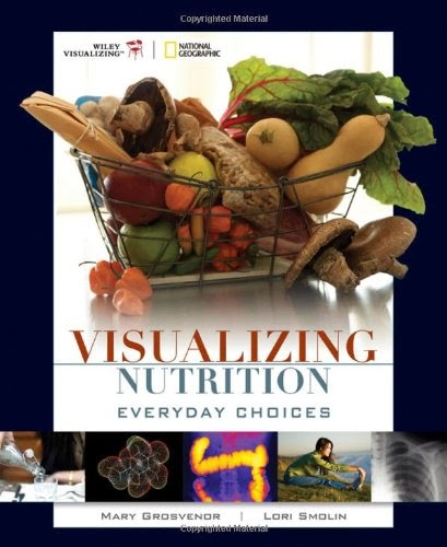 Test Bank Visualizing Nutrition Everyday Choices 1st Edition Grosvenord