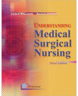 Test Bank for Understanding Medical-Surgical Nursing, 3rd Edition: Linda Williams