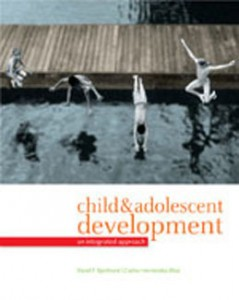 Test Bank for Child and Adolescent Development An Integrated Approach, 1st Edition: Bjorklund