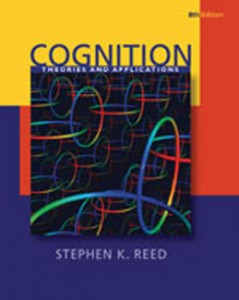 Test Bank for Cognition Theory and Applications, 8th Edition: Reed