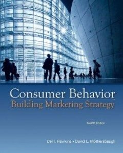 Test Bank for Consumer Behavior Building Marketing Strategy, 12th Edition : Hawkins
