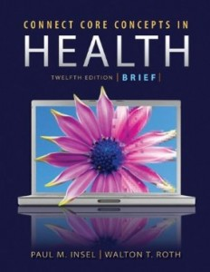 Test Bank for Core Concepts in Health, 12 Edition : Insel Roth