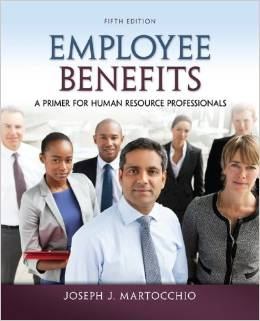 Test Bank for Employee Benefits A Primer for Human Resource Professionals 5th Edition Joseph Martocchio Download