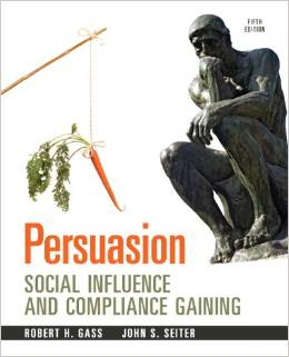 Test Bank for Persuasion Social Influence and Compliance Gaining 5th Edition Robert H Gass Download