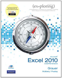 Test Bank For Exploring Microsoft Office Excel 2010 Comprehensive, 1 edition: Robert Grauer