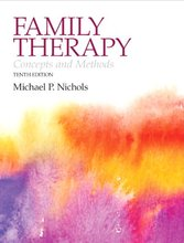 Family Therapy Concepts and Methods Nichols 10th Edition Test Bank