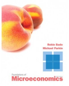 Test Bank for Foundations of Microeconomics, 6th Edition: Robin Bade