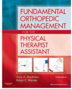Test Bank for Fundamental Orthopedic Management for the Physical Therapist Assistant, 3rd Edition: Shankman