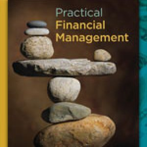 Complete Test bank for Practical Financial Management, 7th Edition by William R. Lasher 9781133593683
