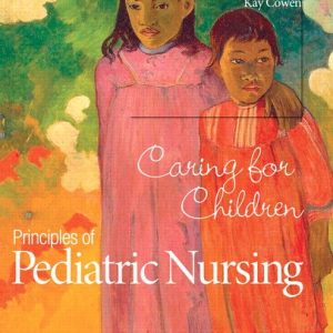 Test Bank Principles Pediatric Nursing Caring Children 6th edition Ball Bindler Cowen