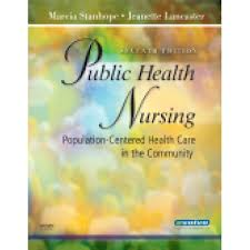 Test Bank Stanhope: Public Health Nursing PopulationCentered Health Care in the Community 7th edition