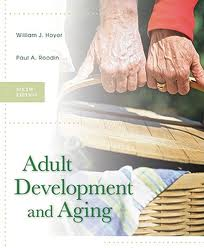 Test Bank Hoyer and Aging Roodin Development 6th Edition Adult